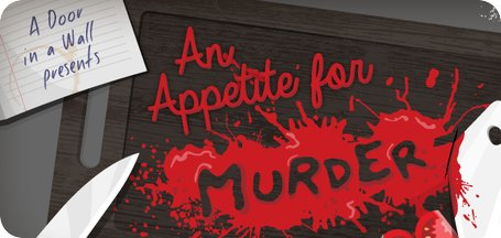 a door in a wall: An Appetite for Murder